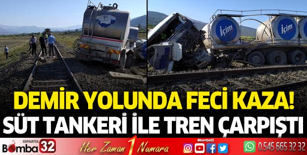 Süt tankeri ile tren çarpıştı