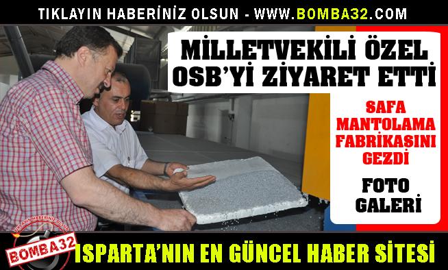 MİLLETVEKİLİ ÖZEL OSB'Yİ ZİYARET ETTİ