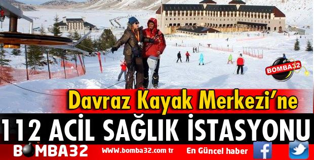 DAVRAZ'A 112 ACİL SAĞLIK İSTASYONU KURULUYOR