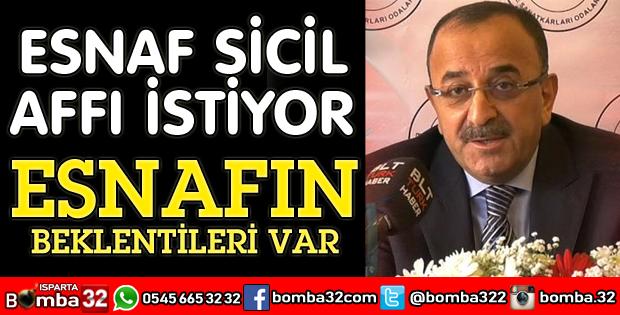 ESNAF SİCİL AFFI İSTİYOR