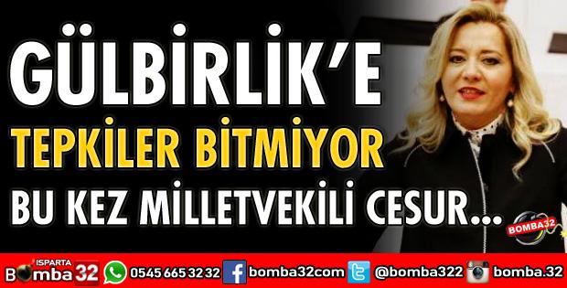 GÜLBİRLİK'E TEPKİLER BİTMİYOR