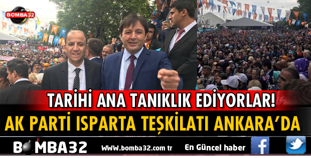 ISPARTA AK PARTİ TEŞKİLATI ANKARA'DA