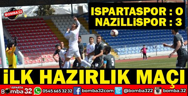 ISPARTASPOR 0 NAZİLLİ BELEDİYESPOR 3