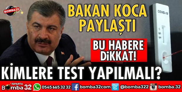 KİMLERE KORONAVİRÜS TESTİ YAPILMALI