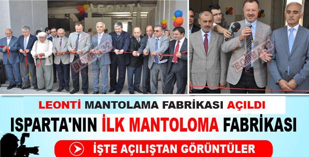 LEONTİ MANTOLAMA FABRİKASI AÇILDI