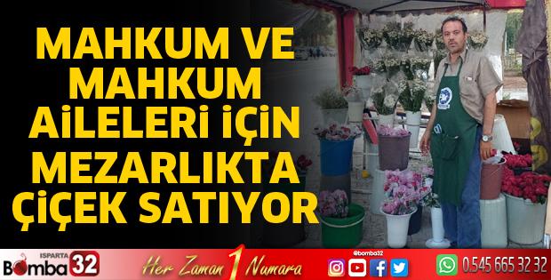 Mahkum ve mahkum aileleri için çiçek satıyor