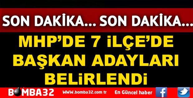 MHP ISPARTA'DA 7 BAŞKAN ADAYI DAHA BELİRLENDİ