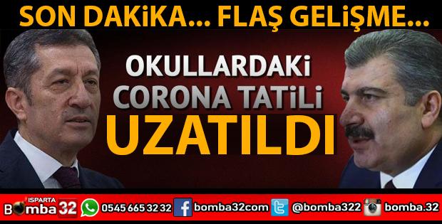 OKULLARDA KORONAVİRÜS TATİLİ UZATILDI