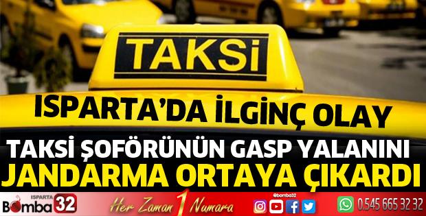 Taksi şoförünün gasp yalanını jandarma ortaya çıkardı