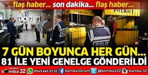 81 İLE YENİ GENELGE GÖNDERİLDİ