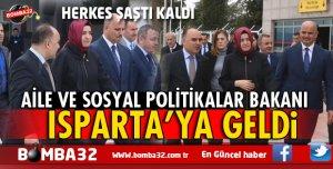 AİLE VE SOSYAL POLİTİKALAR BAKANI ISPARTA'DA
