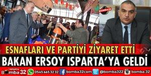 BAKAN ERSOY ISPARTA'YA GELDİ
