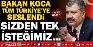BAKAN KOCA TÜM TÜRKİYE'YE SESLENDİ