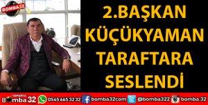 DAVRAZSPOR 2. BAŞKANI TARAFTARA SESLENDİ