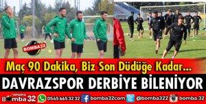 DAVRAZSPOR DERBİYE BİLENİYOR