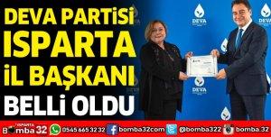 DEVA PARTİSİ ISPARTA İL BAŞKANI BELLİ OLDU
