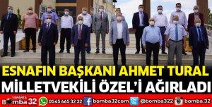 ESNAFIN BAŞKANI TURAL, MİLLETVEKİLİ ÖZEL'İ AĞIRLADI