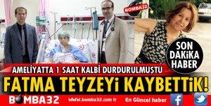 FATMA TEYZEYİ KAYBETTİK!