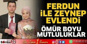 Ferdun ile Zeynep evlendi