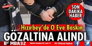 HIZIRBEY'DE EV BASKININDA YAKALANDI