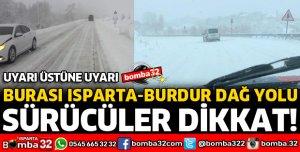 ISPARTA BURDUR DAĞ YOLUNA DİKKAT
