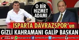 ISPARTA DAVRAZSPOR GİZLİ KAHRAMANI GALİP BAŞKAN