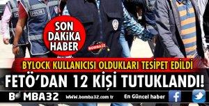 ISPARTA İLE BİRLİKTE 5 İLDE YAPILAN FETÖ OPERASYONUNDA 12 KİŞİ TUTUKLANDI