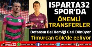 ISPARTA32 SPOR'DA ÖNEMLİ TRANSFERLER