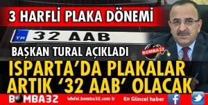ISPARTA'DA PLAKALAR ARTIK '32 AAB' OLACAK
