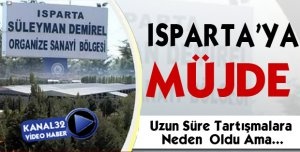 Isparta'ya müjde