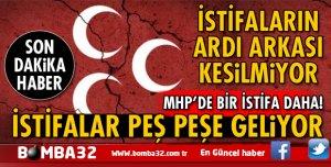 ISPARTA'DA MHP'DE İSTİFALARIN ARDI ARKASI KESİLMİYOR