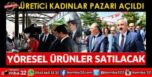 ISPARTADA ÜRETİCİ KADINLAR PAZARI AÇILDI