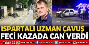 ISPARTALI UZMAN ÇAVUŞ KAZADA ÖLDÜ