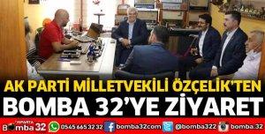 MİLLETVEKİLİ ÖZÇELİK'TEN BOMBA 32'YE ZİYARET