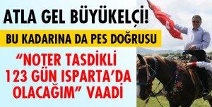 NOTERE TASDİK ETTİR GEL BÜYÜKELÇİ!