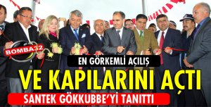 SANTEK GÖKKUBBE'Yİ TANITTI