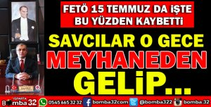 SAVCILAR O GECE MEYHANEDEN GELİP...