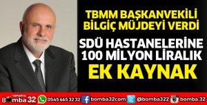 SDÜ HASTANELERİNE 100 MİLYON LİRALIK EK KAYNAK