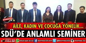 SDÜ'DE ANLAMLI SEMİNER