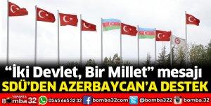 SDÜ'DEN AZERBAYCAN'A DESTEK
