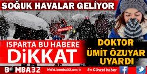 SOĞUK HAVALARA DİKKAT!
