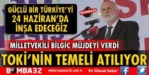 TOKİ'NİN TEMELİ ATILIYOR