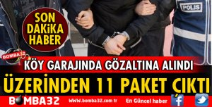 ÜZERİNDE 11 PAKET EROİN İLE YAKALANDI