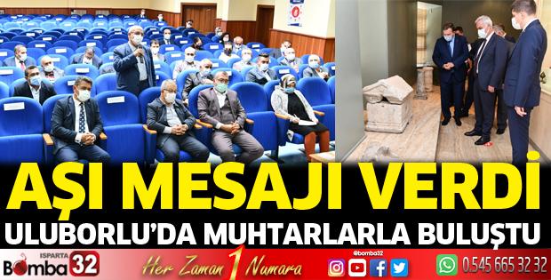Vali Seymenoğlu Uluborlu'da muhtarlarla buluştu